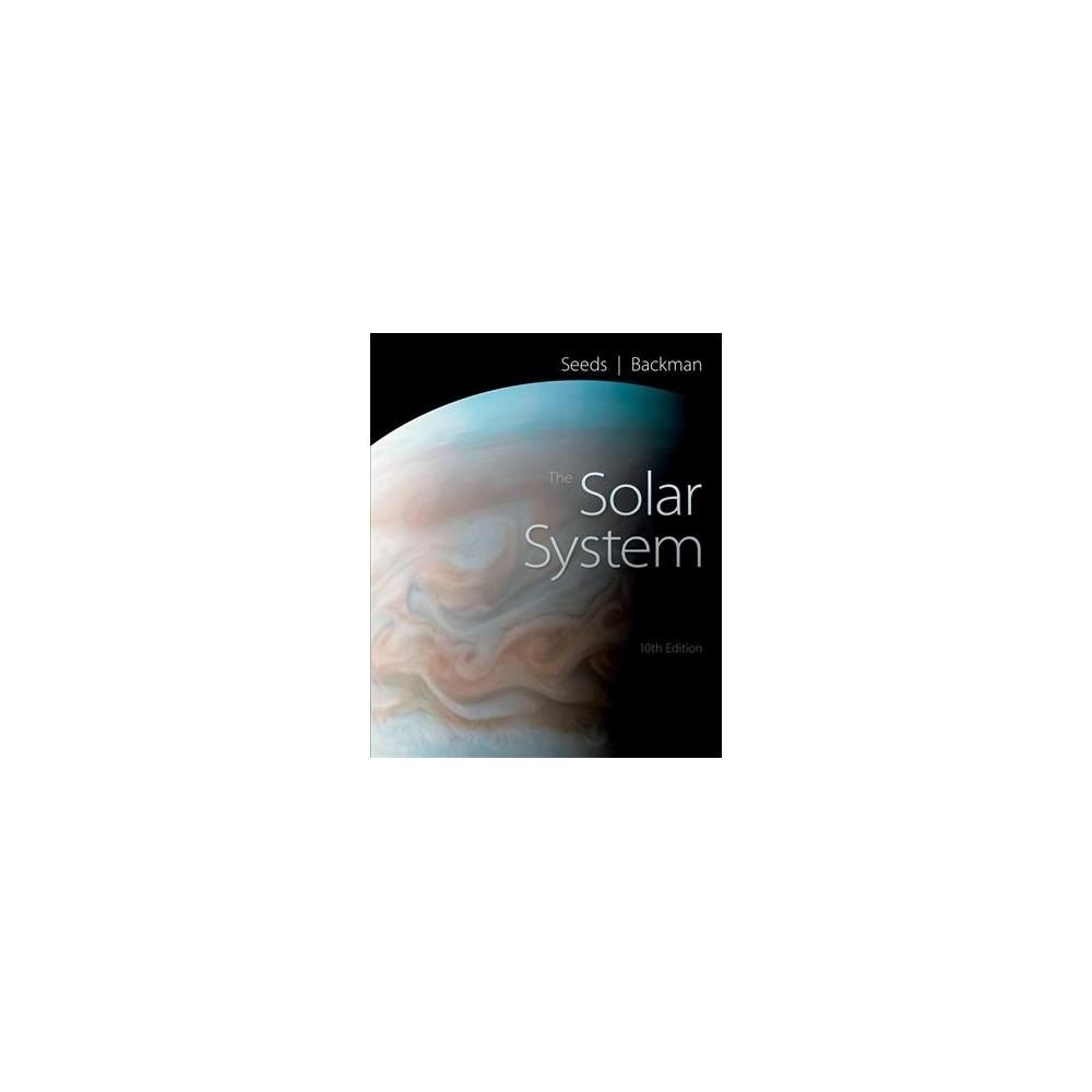 Solar System - by Michael A. Seeds & Dana E. Backman (Paperback)