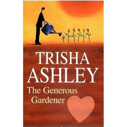 The Generous Gardener - (Severn House Large Print) by  Trisha Ashley (Hardcover) - image 1 of 1