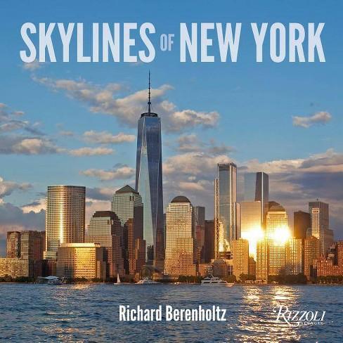 Skylines of New York - by  Richard Berenholtz (Hardcover) - image 1 of 1