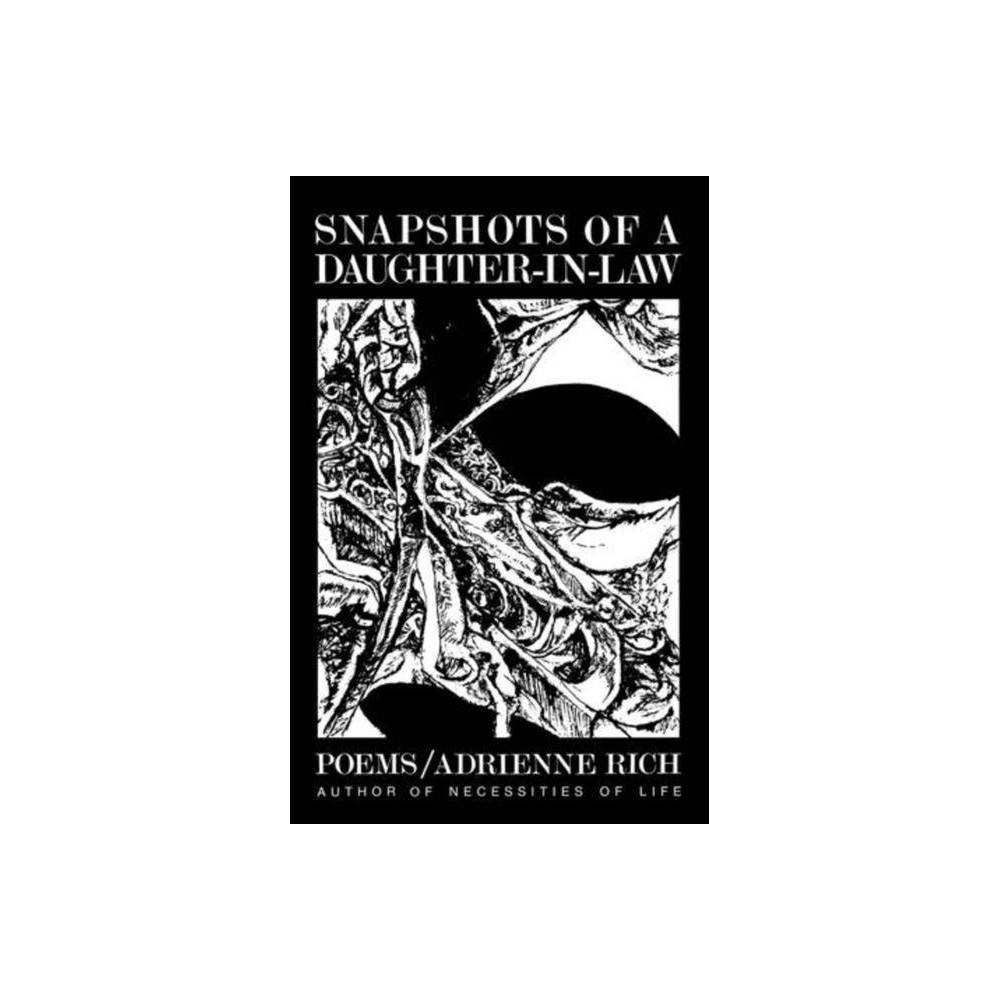 Snapshots of a Daughter-In-Law - by Adrienne Rich (Paperback)