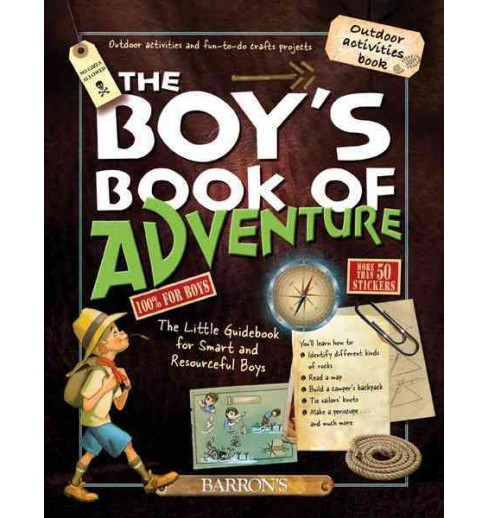 Boy's Book of Adventure : The Little Guidebook for Smart and Resourceful Boys (Hardcover) (Michele - image 1 of 1
