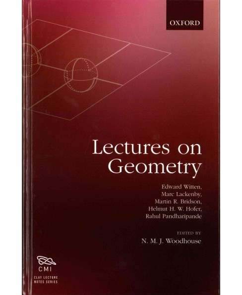 Lectures on Geometry (Hardcover) (Edward Witten & Martin Bridson & Helmut Hofer & Marc Lackenby) - image 1 of 1