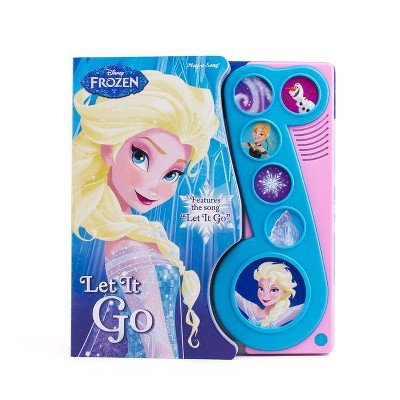 Disney Frozen: Let It Go - (Play-A-Song) by  P I Kids (Board Book)