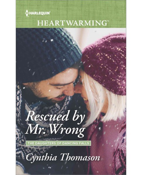 Rescued by Mr. Wrong (Paperback) (Cynthia Thomason) - image 1 of 1