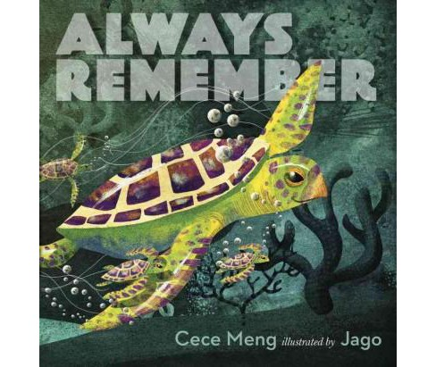 Always Remember (School And Library) (Cece Meng) - image 1 of 1