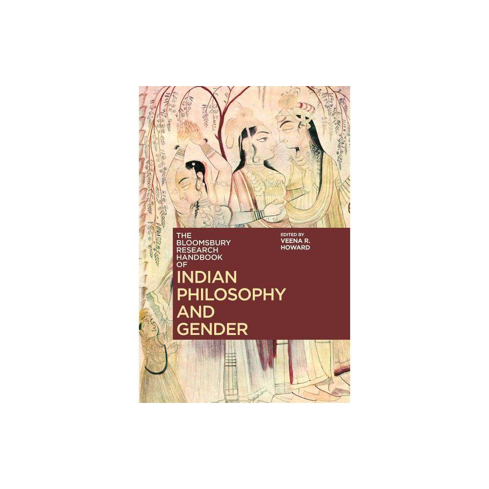 The Bloomsbury Research Handbook of Indian Philosophy and Gender - (Hardcover)