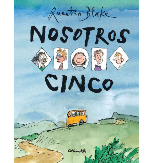 Nosotros cinco / The Five of Us (Hardcover) (Quentin Blake) - image 1 of 1