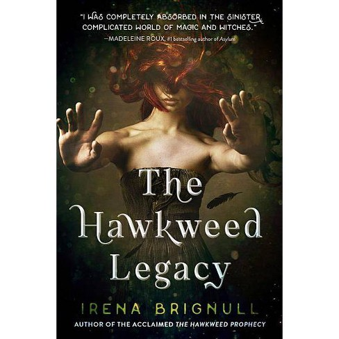 The Hawkweed Legacy - by  Irena Brignull (Paperback) - image 1 of 1