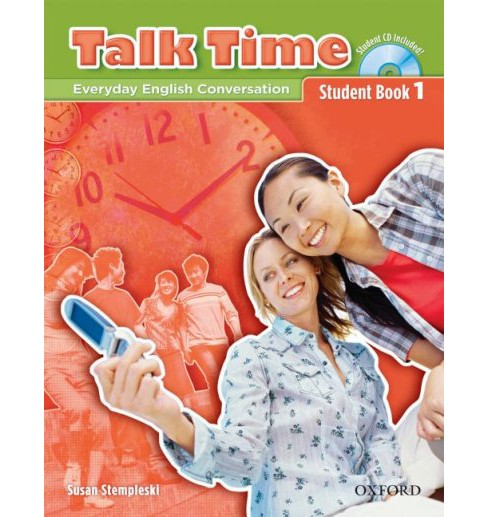 Talk Time : Everyday English Conversation: Student Book 1 -  by Susan Stempleski (Paperback) - image 1 of 1