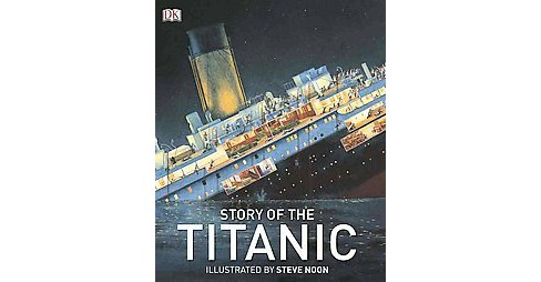 Story of the Titanic (Hardcover) - image 1 of 1