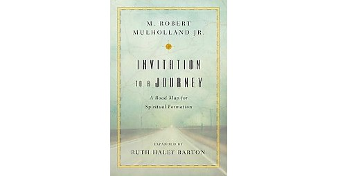 Invitation to a Journey : A Road Map for Spiritual Formation (Revised / Expanded) (Paperback) (M. Robert - image 1 of 1