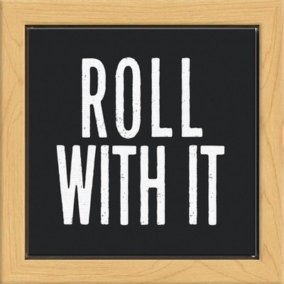6 x6  Roll With It Framed Wall Canvas White