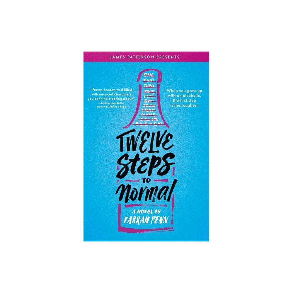 Twelve Steps To Normal By Farrah Penn Hardcover