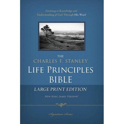 Charles F. Stanley Life Principles Bible-NKJV-Large Print - by  Thomas Nelson (Hardcover) - image 1 of 1