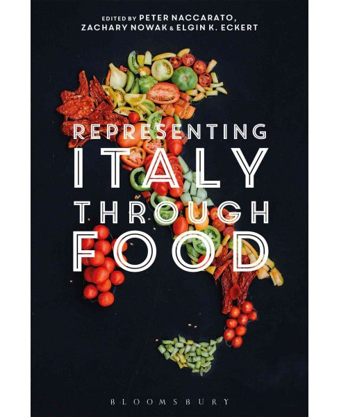Representing Italy Through Food (Hardcover) - image 1 of 1