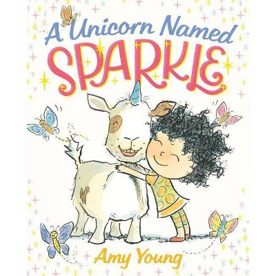 A Unicorn Named Sparkle (Hardcover) by Amy Young