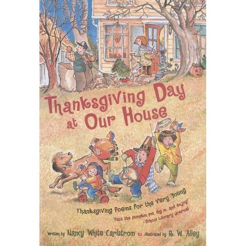 Thanksgiving Day at Our House - by  Nancy White Carlstrom (Paperback) - image 1 of 1