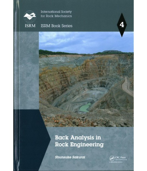 Back Analysis in Rock Engineering -  (ISRM Book) by Shunsuke Sakurai (Hardcover) - image 1 of 1