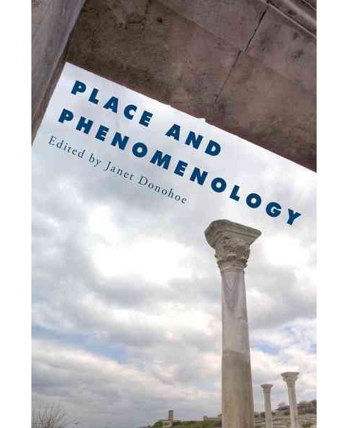Place and Phenomenology (Hardcover) - image 1 of 1
