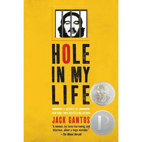 Hole in My Life - by  Jack Gantos (Paperback) - image 1 of 1