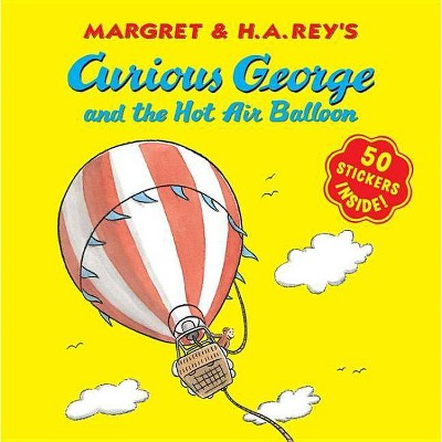 Curious George and the Hot Air Balloon - (Curious George 8x8)by H A Rey (Paperback)
