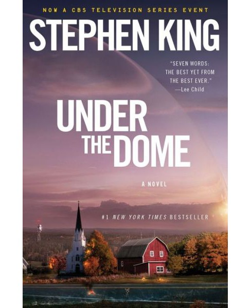 Under the Dome (Reprint) (Paperback) by Stephen King - image 1 of 1