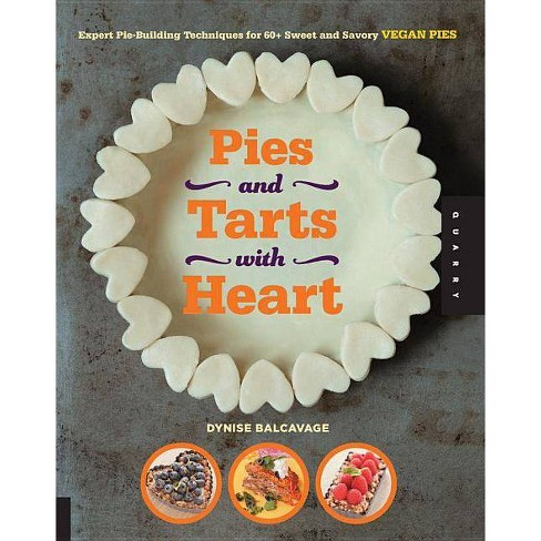 Pies and Tarts with Heart - by  Dynise Balcavage (Paperback) - image 1 of 1