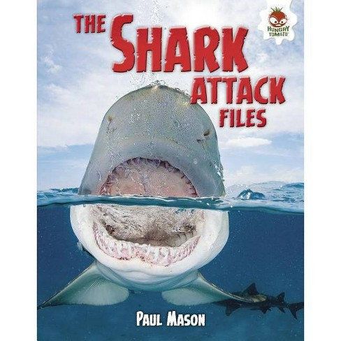 The Shark Attack Files - (Wild World of Sharks) by  Paul Mason (Hardcover) - image 1 of 1