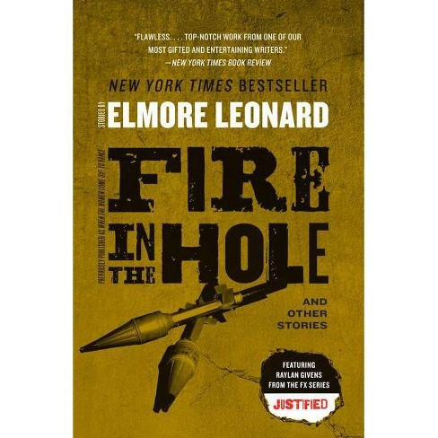 Fire in the Hole - by  Elmore Leonard (Paperback) - image 1 of 1
