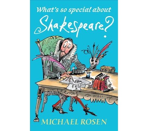 What's So Special About Shakespeare? -  by Michael Rosen (Hardcover) - image 1 of 1