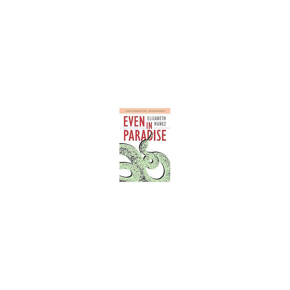Even in Paradise (Paperback) (Elizabeth Nunez)