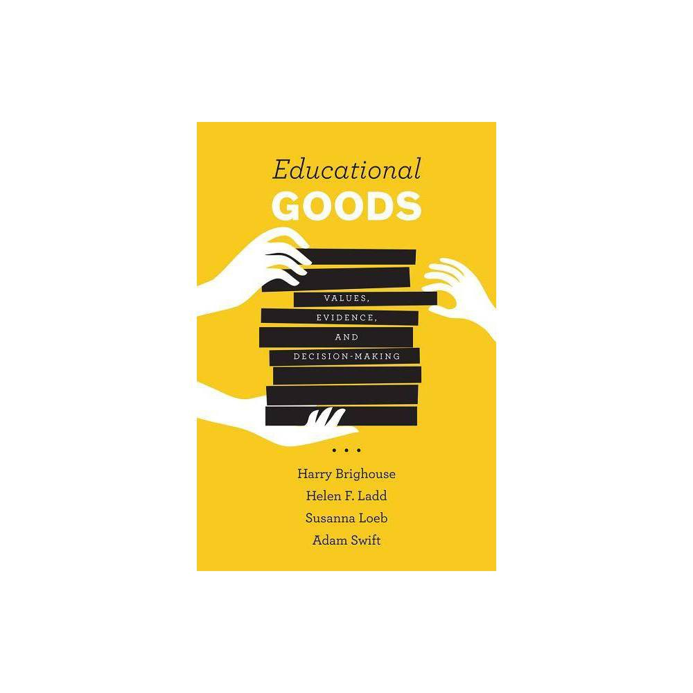 Educational Goods - by Harry Brighouse (Paperback)