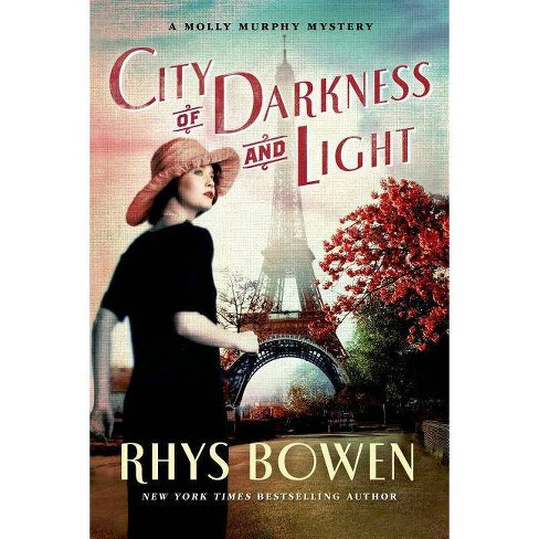 City of Darkness and Light - (Molly Murphy Mysteries) by  Rhys Bowen (Paperback) - image 1 of 1