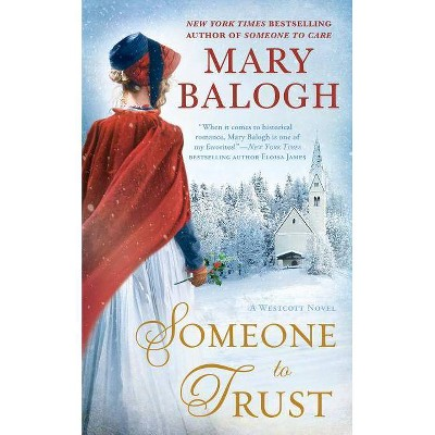 Someone to Trust -  (Westcott) by Mary Balogh (Paperback)