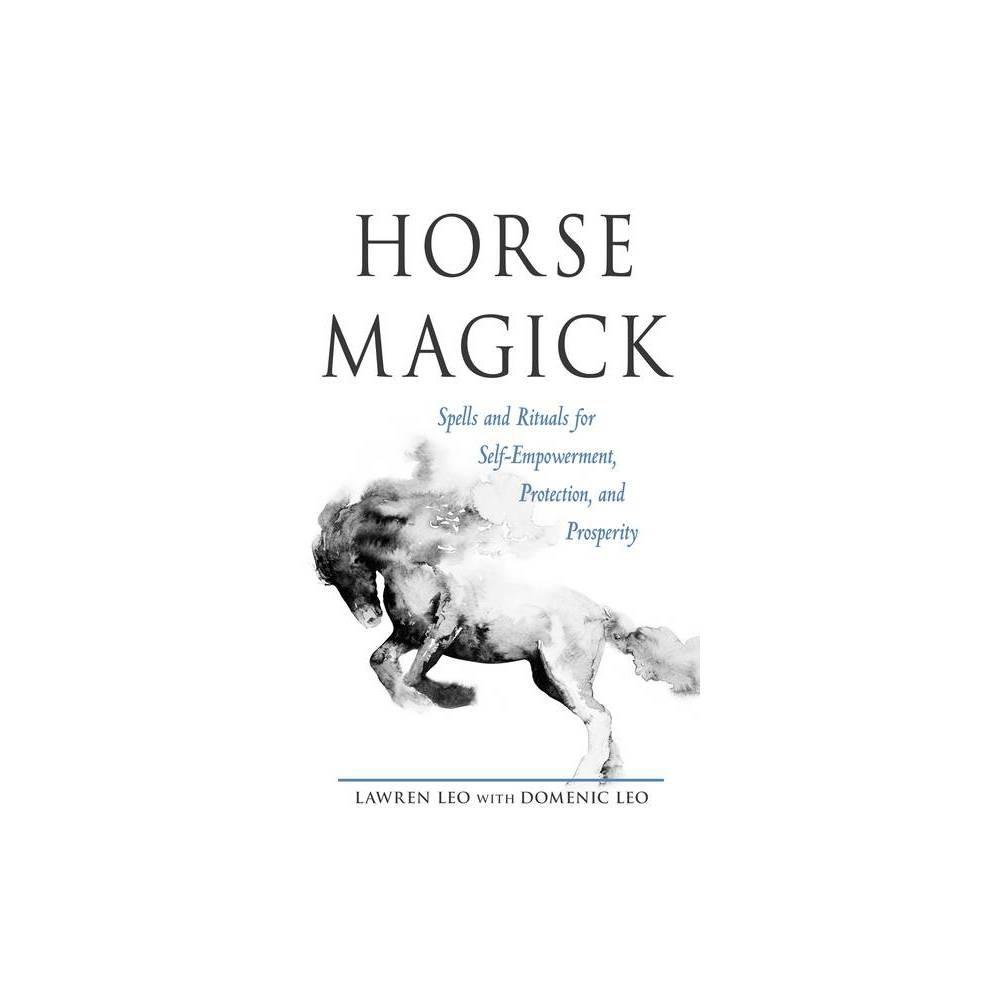 Horse Magick By Lawren Leo Paperback