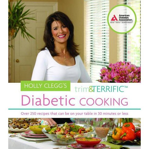 Holly Clegg's Trim and Terrific Diabetic Cooking - (Paperback) - image 1 of 1