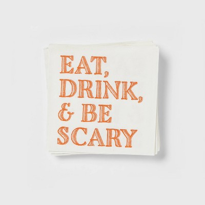 20ct Paper Eat, Drink and Be Scary Disposable Beverage Napkins - Threshold™