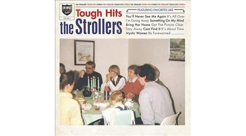 Strollers - Tough Hits (Vinyl) - image 1 of 1