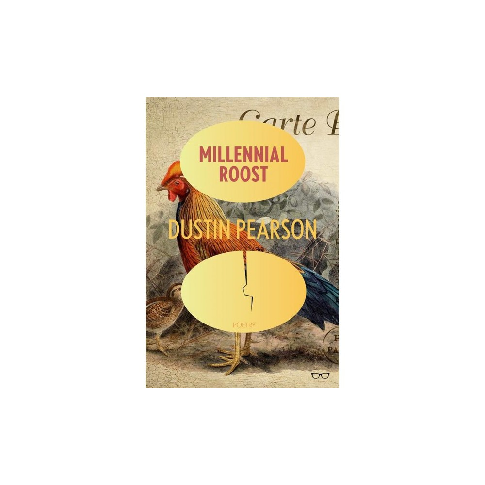 Millennial Roost - by Dustin Pearson (Paperback)