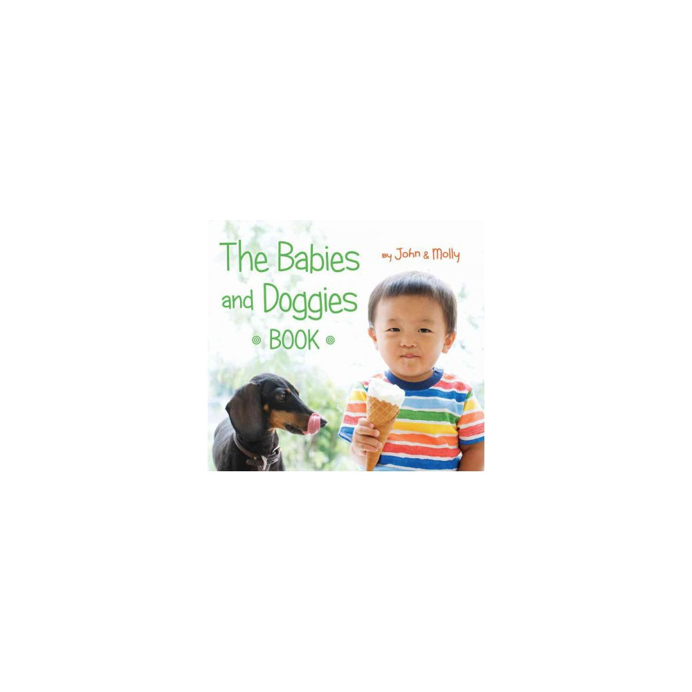 Babies and Doggies Book (Hardcover) (John Schindel & Molly Woodward)