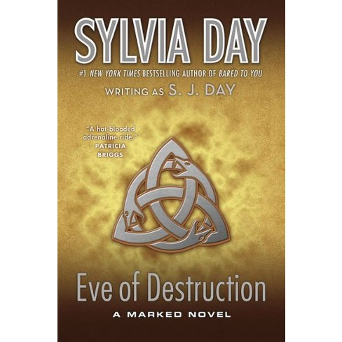 Eve of Destruction (Book #2 Marked Trilogy) (Paperback) by Sylvia Day, S. J. Day - image 1 of 1