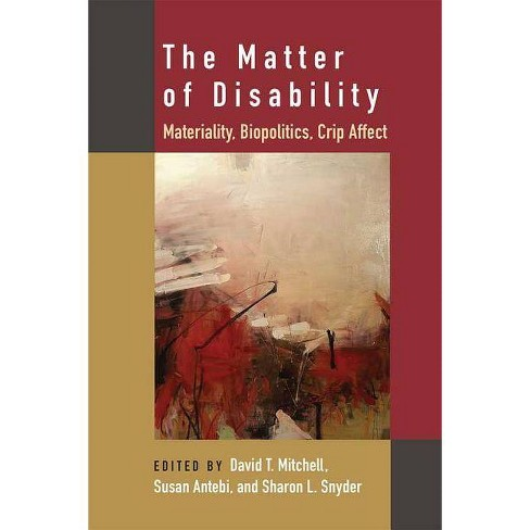 The Matter of Disability - (Corporealities: Discourses of Disability) (Paperback) - image 1 of 1