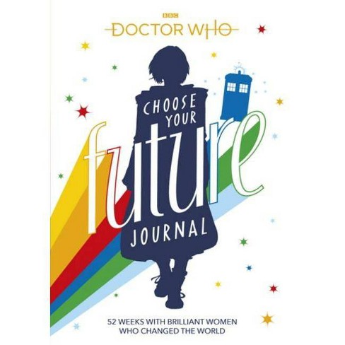 Doctor Who: Choose Your Future Journal - by  Bbc Children's Book (Paperback) - image 1 of 1
