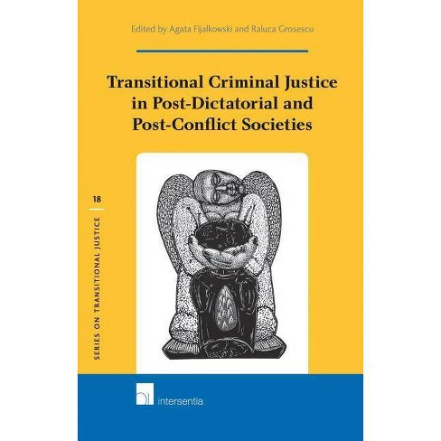 Transitional Criminal Justice in Post-Dictatorial and Post-Conflict Societies - (Hardcover) - image 1 of 1