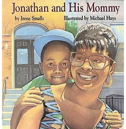 Jonathan and His Mommy (Reissue) (Paperback) (Irene Smalls) - image 1 of 1