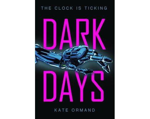 Dark Days -  Reprint by Kate Ormand (Paperback) - image 1 of 1