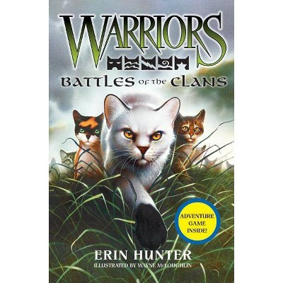 Battles of the Clans ( Warriors: Field Guides) (Hardcover) by Erin Hunter