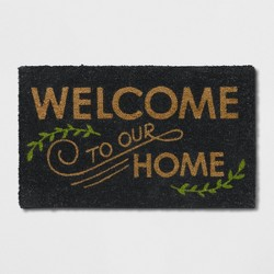 "1'6""X2'6""/18""X30"" Welcome to our Home Doormat Black - Threshold™"