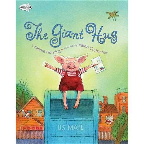 The Giant Hug - by  Sandra Horning (Paperback) - image 1 of 1