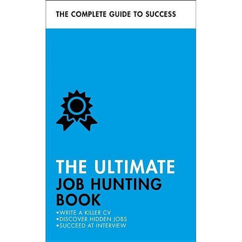 The Ultimate Job Hunting Book - by  Patricia Scudamore (Paperback) - image 1 of 1